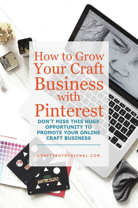 How to Use Pinterest for Your Craft Business