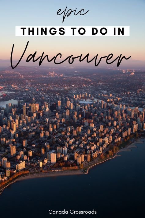 Vancouver Canada Things to do