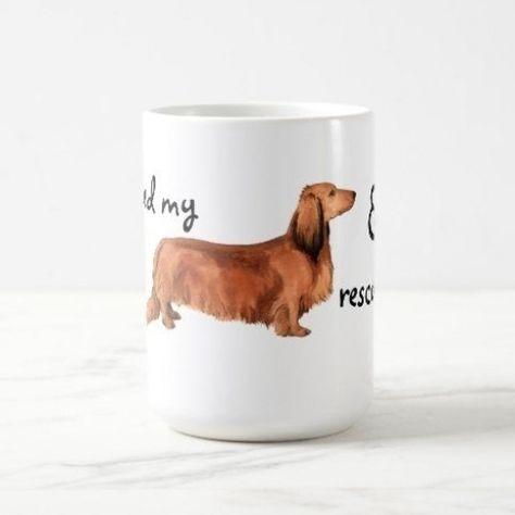 Rescue Longhaired Dachshund Coffee Mug dachshund funny memes, training a dachshund, mini long haired dachshund #dachshundsoftheworld #dachshundsonintagram #dachshundsinpublic, back to school, aesthetic wallpaper, y2k fashion #Retriever #dog #puppy