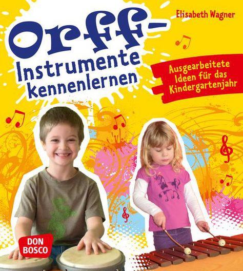 Orff instrumente kennenlernen elisabeth wagner