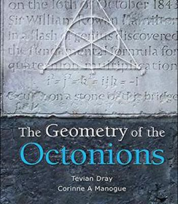 The Geometry Of The Octonions Pdf Math Books How To Pass Exams Ebook