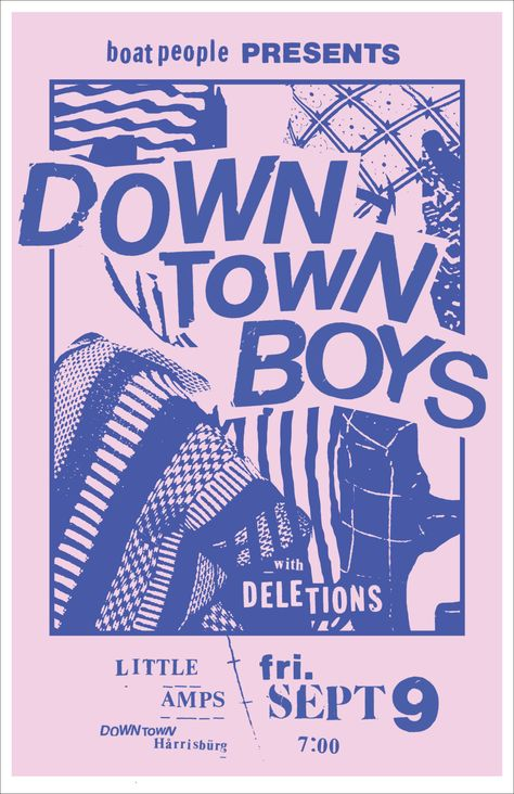 Poster for Downtown Boys playing at Little Amps in Harrisburg PA. Client: Boat People Presents. Typographic Design, Graphic Design Posters, Graphic Design Inspiration, Graphic Art, Poster Designs, Poster Ideas, Graphic Design Illustration, Digital Illustration, Gfx Design