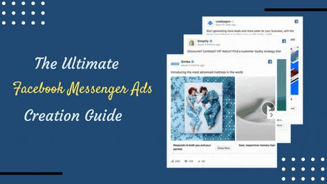 The Ultimate Facebook Messenger Ad Creation Guide