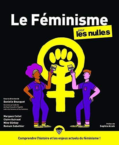 Lire Le Feminisme Pour Nul S Francai Pdf Par Bousquet Danielle Guiraud Claire Site Telecharger De Livre En Gratuitement Conscience Et Inconscient Dissertation