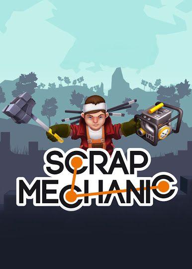 Scrap Mechanic [v 0.4.7 | Early Access]