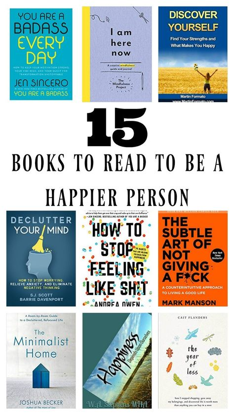 What kind of books do you like to read, romance, mystery, self help, biography? Here is a list of the 15 books people should read to learn how to be happy. #books #motivation #bookstoread