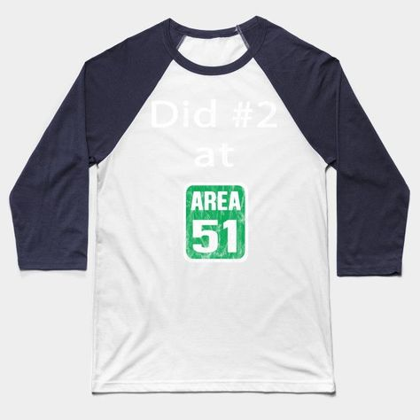Photo of Did #2 in Area 51 Storm Funny Alien UFO They Cant Stop All Of Us Baseball T-Shirt