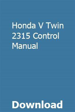 Honda V Twin 2315 Control Manual Owners Manuals Repair Manuals Vw Jetta
