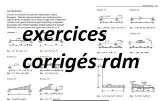 Exercices Avec Correction Rdm Rdm Exercices Corriges Flexion Plane Simple Exercices Corriges Rdm Genie Civil Les Exer Genie Civil Exercice Cours Genie Civil