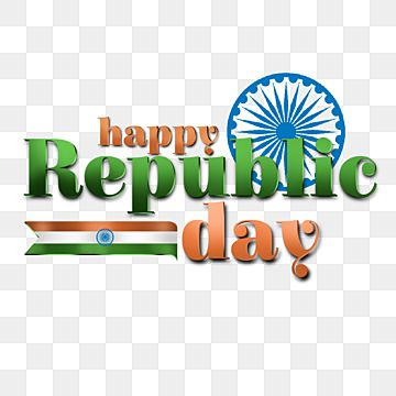 Happy Republic Day India Country Text Element Flag Greeting Culture Png Transparent Clipart Image And Psd File For Free Download In 2021 Republic Day Republic Day India Happy Independence Day India