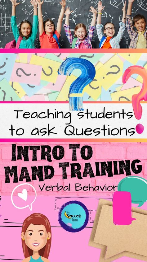 Ask Questions - Intro to MAND Training and Verbal Behavior: New Blog Post