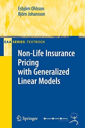 Download Pdf Nonlife Insurance Pricing With Generalized Linear Models Eaa Series Free Epub Mobi Ebooks Insurance Prices Life Books To Read