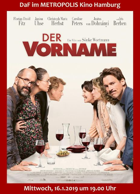 Filmteam Colon Der Vorname Im Januar 2019 Bei Daf Im Metropolis Kino Hamburg Filme Horbuch Florian Fitz