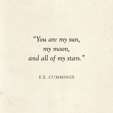 Quotes About Wedding : You are my sun my moon and all of my stars | E.E. Cummings Quote | Literary Wedding | Love Quotes