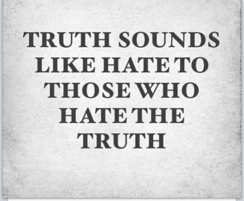 People who can't handle the truth about themselves, sorry I call it like I see it, if you can't handle it, to the left weak links by Sember!