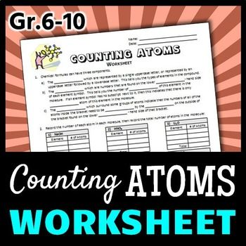 This 1 Page Editable Worksheet With Answer Key Contains Exercises To Help Students Count The Number Of Atoms Of Ea Counting Atoms Worksheet Counting Atoms Atom Counting atoms worksheet answers