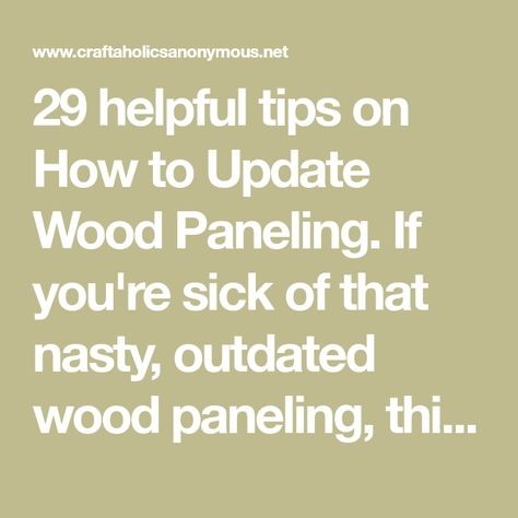 Take your home out of the 1970s by painting your wood paneling.