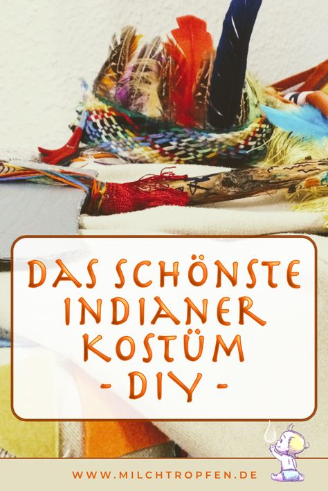 ᐅ Indianer Kostum Selber Machen Diy Bastelanleitung Indianer Kostum Selber Machen Indianerin Kostum Und Kinderkostum Selber Machen