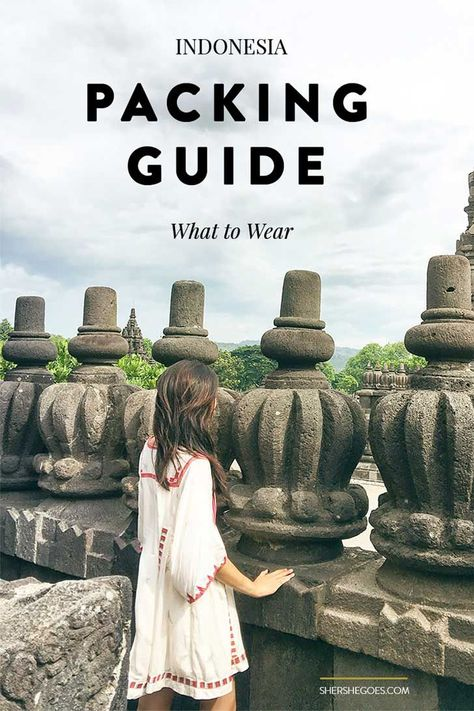 A handy packing guide for what to wear in Indonesia, the world's largest Muslim country.: