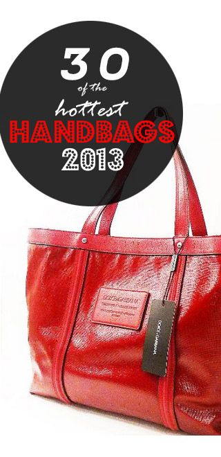 #WholesaleHandBagClan #Handbags 2013,  30 of the Hottest Womens Handbags 2013 - Designer Handbags