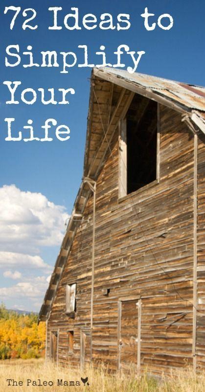 Simple Living Manifesto: 72 Ideas to Simplify Your Life | The Paleo MamaThe Paleo Mama