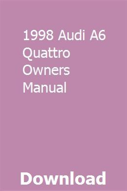 1998 Audi A6 Quattro Owners Manual Owners Manuals