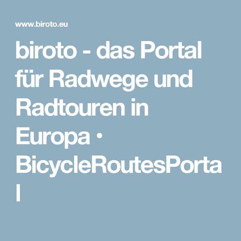 Biroto Das Portal Fur Radwege Und Radtouren In Europa