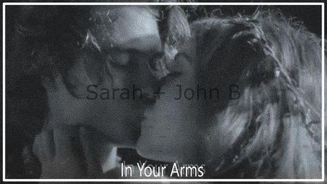 Sarah Cameron and John B - Into Your Arms (Outer Banks)