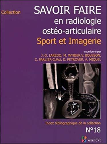 Savoir Faire En Radiologie Osteo Articulaire Sport Et