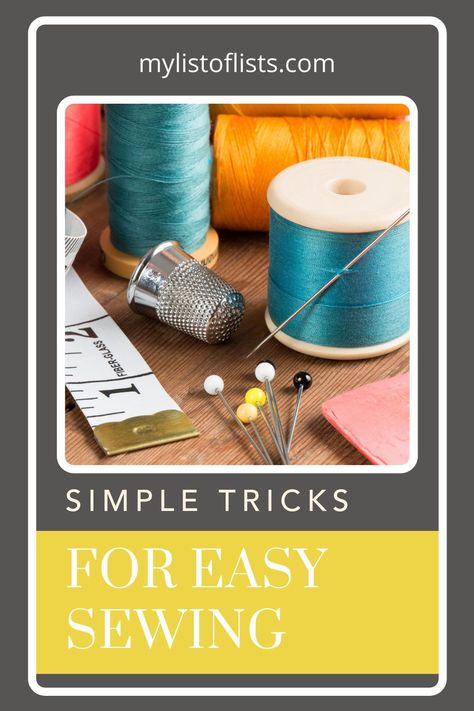 Ideas from mylistoflists.com will make your life easier than ever before! Spend less time on your daily chores and more time on the fun things in life! Try out these amazing sewing hacks to finish all of your sewing projects more efficiently.