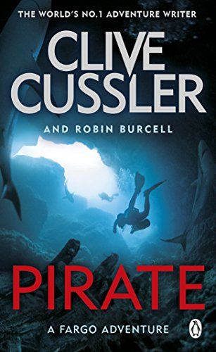 Pirate: Fargo Adventures #8 by [Cussler, Clive, Burcell
