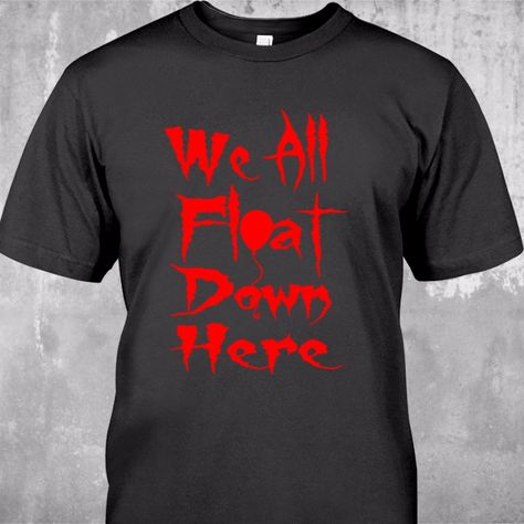 688785857279 NEW IT STEPHEN KINGS WE ALL FLOAT DOWN HERE CLOWN PENNYWISE HORROR T-SHIRT  #GildanandOther #GraphicTee