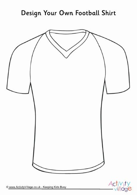 Football Jersey Coloring Page Fresh Design Your Own Football Shirt Football Shirts Football Jerseys Coloring Pages