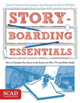 Pdf Download Storyboarding Essentials Scad Creative Essentials How To Translate Your Story To The Screen For Film Tv And O Storyboard Scad Download Books