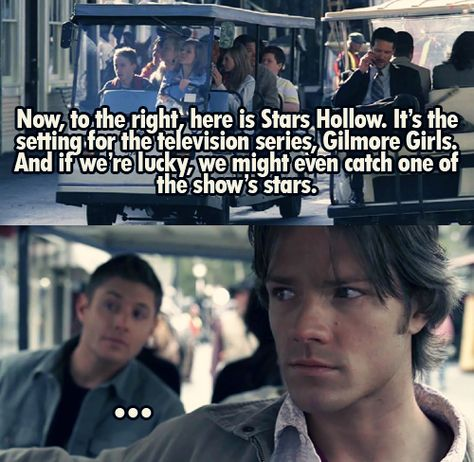 "This is from ""Supernatural"", but it has a Gilmore Girls reference there…"