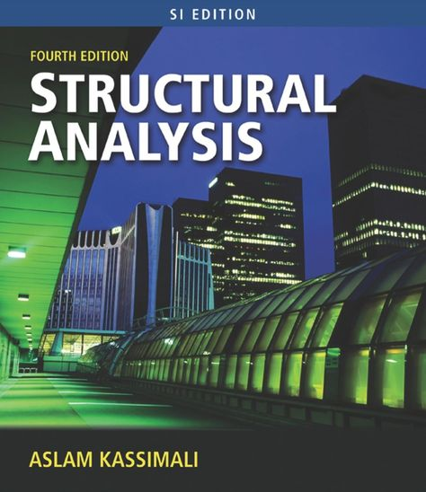 Structural Analysis Si Edition 4th Edition Ebook Rental In 2021 Structural Analysis Analysis Civil Engineering Books