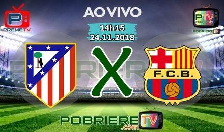 Atletico De Madrid X Barcelona Futebol Futebol Ao Vivo E Esportes