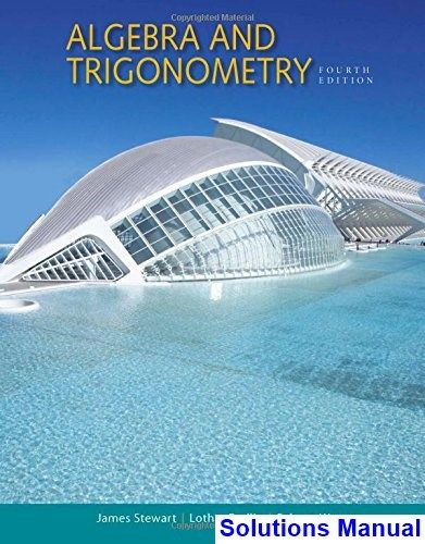 Algebra And Trigonometry 4th Edition Stewart Solutions Manual