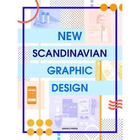 New Scandinavian Graphic Design Hardcover Walmart Com In 2020 Graphic Design Design Scandinavian
