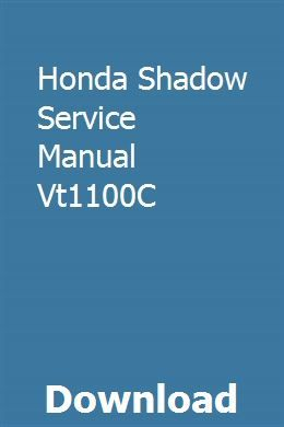 Honda Shadow Service Manual Vt1100c Honda Shadow Honda Honda Service