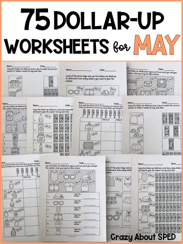 Dollar Up Bundle May Life Skills Money Math For Special Education Money Math Math Worksheets Free Printable Math Worksheets