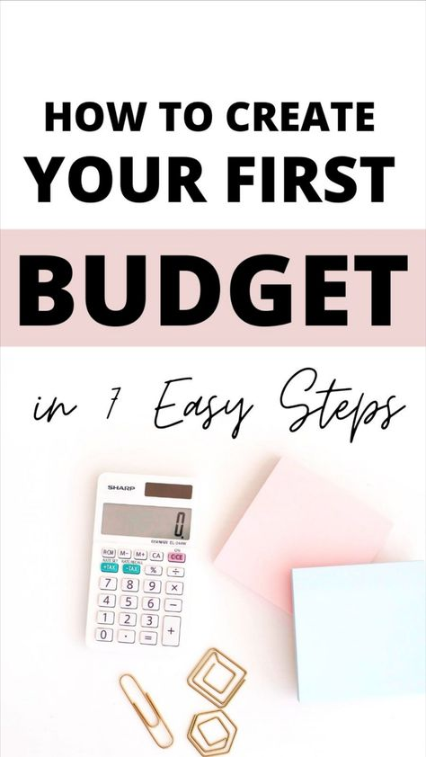 How to Create a Budget in 7 Easy Steps