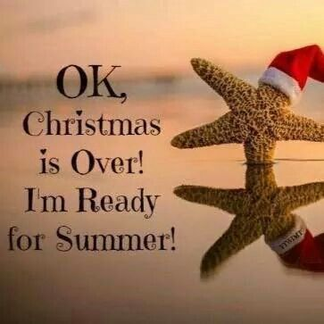 Christmas Is Over.Christmas Is Over I Am Ready For Summer Beach