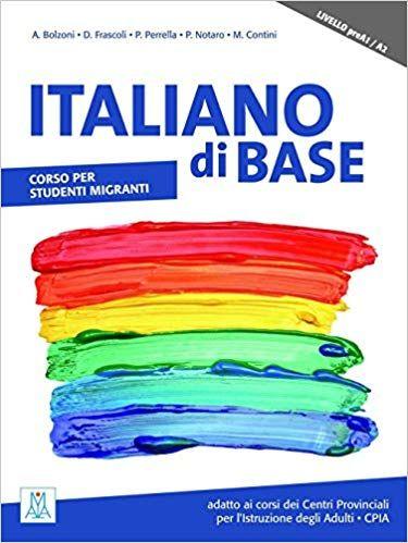 Italiano Di Base Corso Per Studenti Migranti Livello Prea1 A2