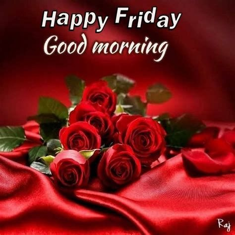 Image result for good morning happy friday images | Red roses ...