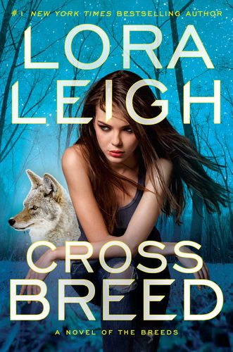 Read & download Cross Breed By Lora Leigh for Free! PDF