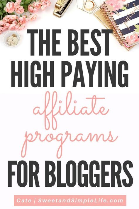 The Best High-Paying Affiliate Programs for Bloggers