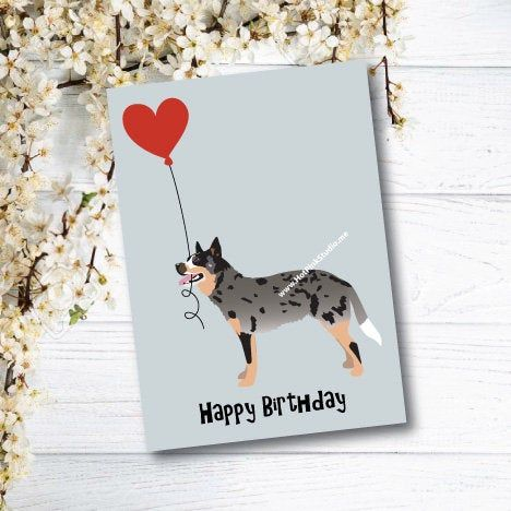 Australian Cattle Dog Happy Birthday You Are My Favorite Human Etsy In 2021 Kids Birthday Cards Dog Birthday Card Dog Greeting Cards