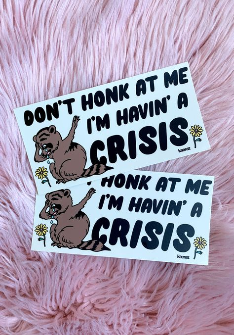 Havin' A Crisis Bumper Sticker - 2-PACK