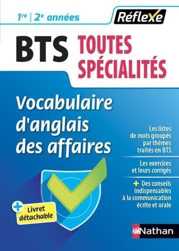 Obtenez Le Livrevocabulaire D Anglais Des Affaires Bts Toutes Specialites 1re Et 2e Annees Par Laurence Vanin Au Format Pdf Ou Epu In 2020 Books Book Collection Ebooks